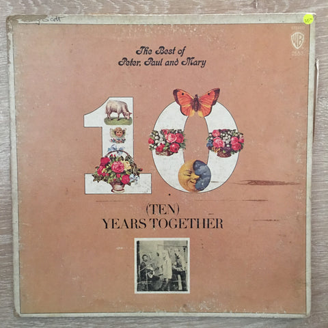 The Best Of Peter Paul and Mary - Ten Years Together - Vinyl LP Record - Opened  - Very-Good- Quality (VG-)