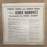 Asher Hainovitz + Hennie Joubert - Famous Yiddish and Hebrew Songs - Vinyl LP Record - Opened  - Good+ Quality (G+)