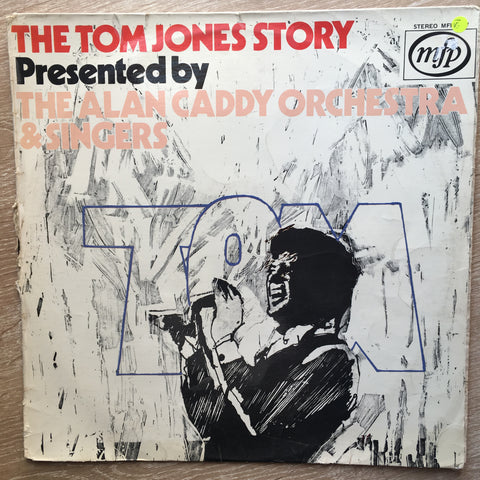 The Tom Jones Story Presented by The Alan Gaddy Orchestra  - Vinyl LP Record - Opened  - Very-Good- Quality (VG-)