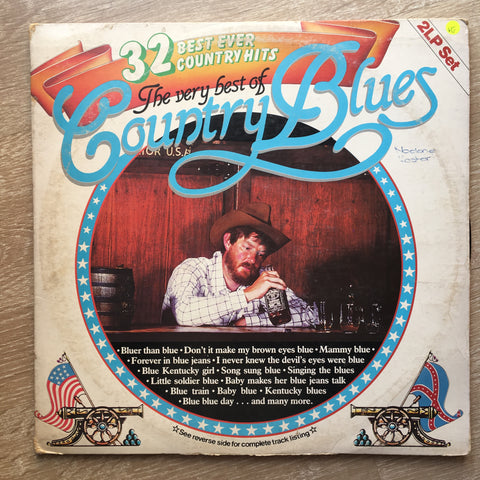 The Very Best Of Country Blues - 32 Best Ever Country Hits  - Double Vinyl LP Record - Opened  - Very-Good Quality (VG)