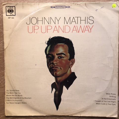 Johnny Mathis - Up, Up and Away - Vinyl LP Record - Opened  - Good Quality (G)