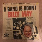 Billy May - A Band Is Born - Vinyl LP Record - Opened  - Very-Good+ Quality (VG+)