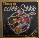 Also Hooked On Sakkie Sakkie -  Vinyl LP Record - Opened  - Very-Good Quality (VG) - C-Plan Audio