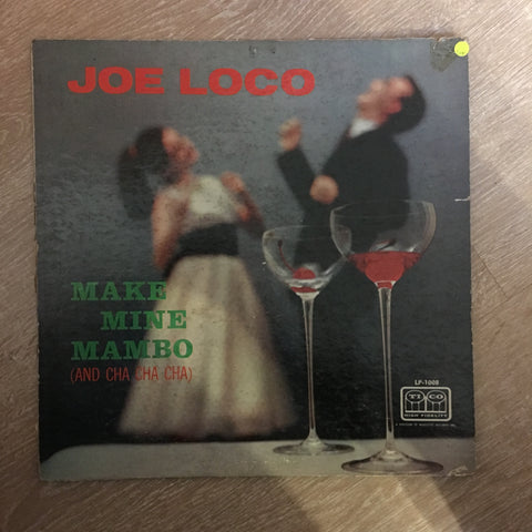 Joe Loco - Make Mine Mambo (And Cha Cha Cha) - Vinyl LP Record - Opened  - Good+ Quality (G+)