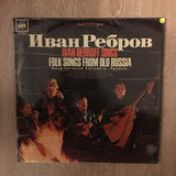 Ivan Rebroff  Sings Folk Songs From Old Russia - Vinyl LP - Opened  - Very-Good+ Quality (VG+)