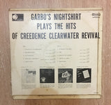 Garbo's Nighshirt Plays the Hits Made famous by Credence Clearwater Revival - Vinyl LP Record - Opened  - Very-Good Quality (VG) - C-Plan Audio