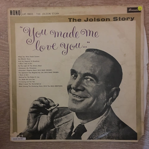"Al Jolson ‎– The Jolson Story ""You Made Me Love You...""  - Vinyl LP Record - Opened  - Good+ Quality (G+)"