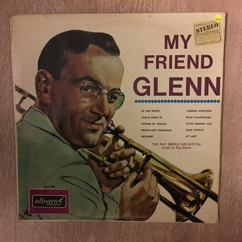 My Friend Glen Miller - Vinyl LP - Opened  - Very-Good+ Quality (VG+)