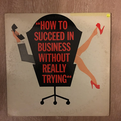 Various ‎– How To Succeed In Business Without Really Trying (The Original Broadway Cast Recording) - Vinyl LP - Opened  - Very-Good+ Quality (VG+)