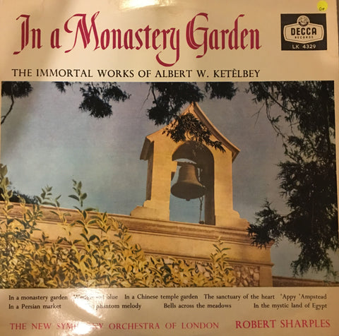 The Immortal Works of Ketelbey ‎– In A Monastery Garden - Vinyl LP Record - Opened  - Good+ Quality (G+) - C-Plan Audio