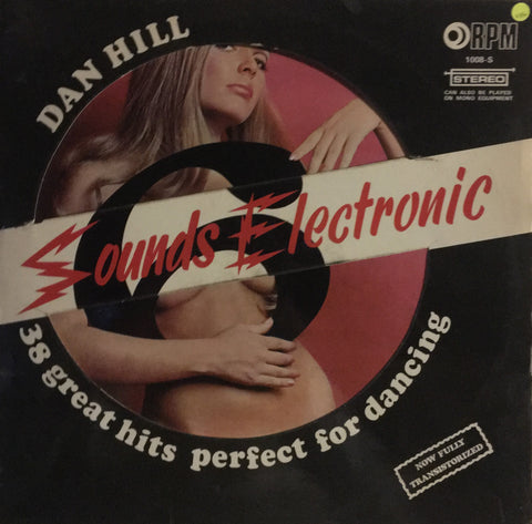 Dan Hill  - Sounds Electronic 6 - Vinyl LP Record - Opened  - Very-Good+ Quality (VG+) - C-Plan Audio