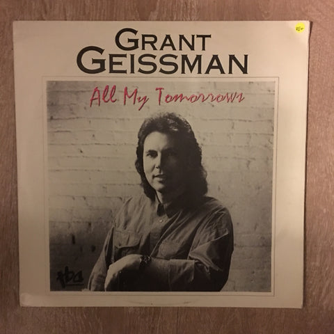 Grant Geissman ‎ - All My Tomorrows - Vinyl LP Record - Opened  - Very-Good+ Quality (VG+) - C-Plan Audio