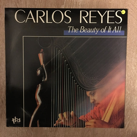 Carlos Reyes - The Beauty Of It All - Vinyl LP Opened - Near Mint Condition (NM)