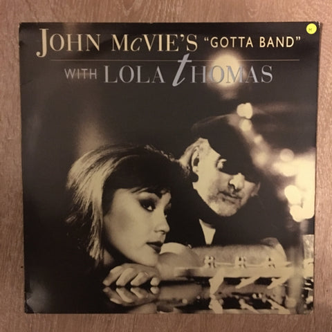 "John McVie's ""Gotta Band"" With Lola Thomas ‎- Vinyl LP Opened - Near Mint Condition (NM)"