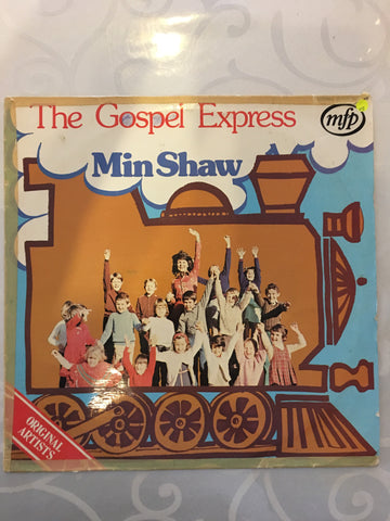 Min Shaw - The Gospel Express - Vinyl LP Record - Opened  - Very-Good Quality (VG) - C-Plan Audio