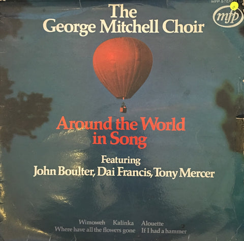 The George Mitchell Choir - Around The World In Song - Vinyl LP Record - Opened  - Good Quality (G) - C-Plan Audio
