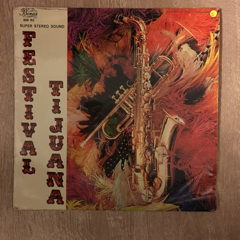 Charles Parker With His Tijuana-Band ‎– Festival Tijuana-  Vinyl LP - Sealed - Vinyl LP Record - Opened  - Very-Good+ Quality (VG+)