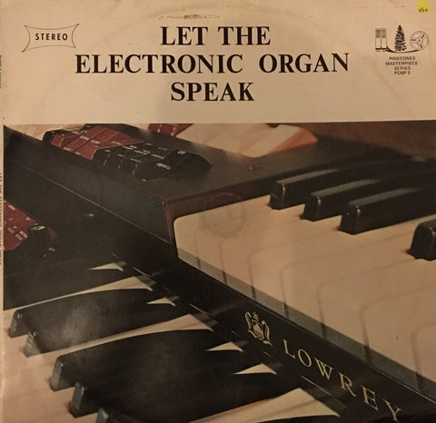 Let The Organ Speak - Vinyl LP - Opened  - Very-Good+ Quality (VG+) - C-Plan Audio