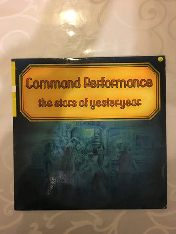 Command Performance - The Stars of Yesteryear - Original Artists - Vinyl LP Record - Opened  - Very-Good+ Quality (VG+)