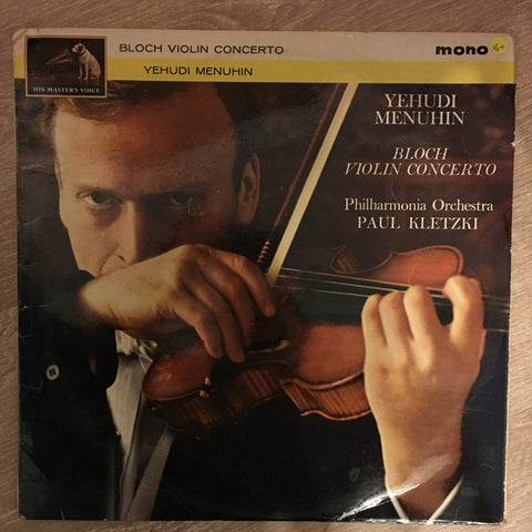 Yehudi Menuhin - Bloch ‎– Violin Concerto - Vinyl LP Record - Opened  - Very-Good+ Quality (VG+) - C-Plan Audio