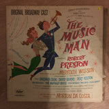 Meredith Willson ‎– The Music Man - Original Broadway Cast - Vinyl LP Record - Opened  - Very-Good+ Quality (VG+) - C-Plan Audio