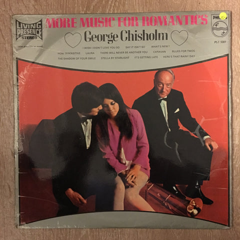 George Chisholm ‎– More Music For Romantics - Vinyl LP Record - Opened  - Very-Good+ Quality (VG+)