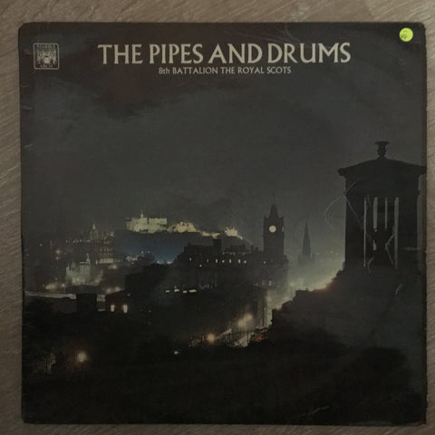 8th Battalion The Royal Scots ‎– The Pipes And Drums - Vinyl LP Record - Opened  - Very-Good- Quality (VG-)