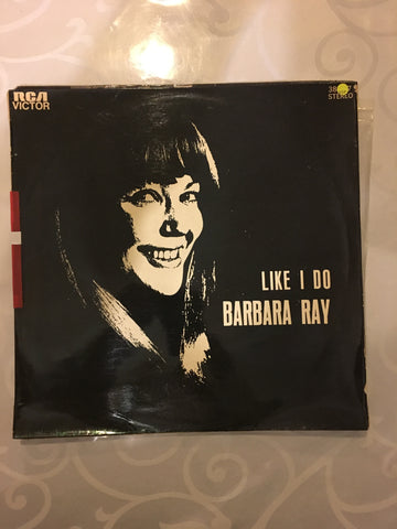 Barbara Ray - Like I Do -  Vinyl LP Record - Opened  - Very-Good+ Quality (VG+)