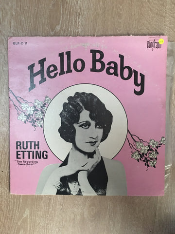 Ruth Etting ‎– Hello Baby - Vinyl LP Record - Opened  - Very-Good+ Quality (VG+) - C-Plan Audio