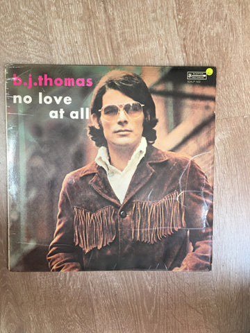 BJ Thomas - No Love At All - Vinyl LP Record - Opened  - Very-Good+ Quality (VG+)