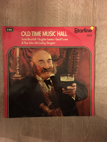 June Bronhill, Hughie Green, Geoff Love, The John McCarthy Singers ‎– Old Time Music Hall - Vinyl LP Record - Opened  - Very-Good Quality (VG) - C-Plan Audio