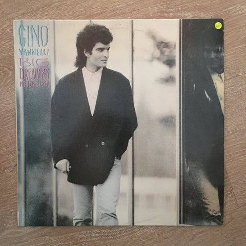 Gino Vannelli ‎– Big Dreamers Never Sleep - Vinyl LP Record - Opened  - Very-Good+ Quality (VG+) - C-Plan Audio