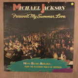Michael Jackson - Farewell My Summer Love - Vinyl LP - Opened  - Very-Good+ Quality (VG+) - C-Plan Audio