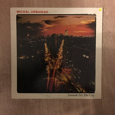 Michael Urbaniak - Serenade For The City - Vinyl LP Record - Opened  - Very-Good+ Quality (VG+) - C-Plan Audio