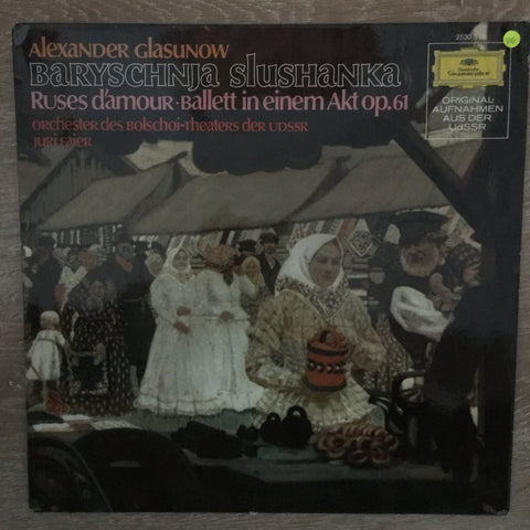 Alexander Glasunow -Baryschnja Slushanka- Vinyl LP Record - Opened  - Very-Good Quality (VG)