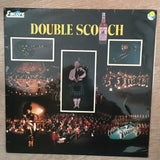 Double Scotch ‎– Vinyl LP Record - Opened  - Good+ Quality (G+)