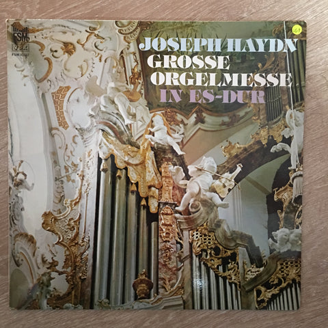 Joseph Haydn ‎– Grosse Orgelmesse In Es-Dur - Vinyl LP Record - Opened  - Very-Good+ Quality (VG+)