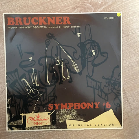 Anton Bruckner - Vienna Symphony Orchestra* Conducted By Henry Swoboda ‎– Symphony No. 6 In A Minor (Original Version) - Vinyl LP Record - Opened  - Very-Good+ Quality (VG+) - C-Plan Audio