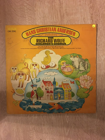 Hans Christian Anderson - The Richard Wolfe Childrens Chorus - Vinyl LP Record - Opened  - Very-Good Quality (VG) - C-Plan Audio