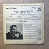 Ray Connif Singers - So Much In Love - Vinyl LP Record - Opened  - Very-Good- Quality (VG-) - C-Plan Audio