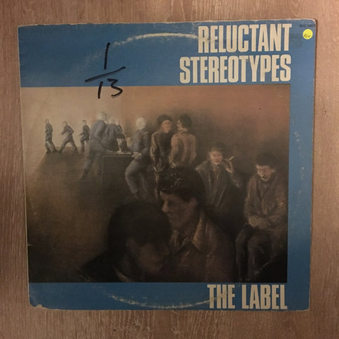 Reluctant Stereotypes ‎– The Label - Vinyl LP Record - Opened  - Very-Good+ Quality (VG+)