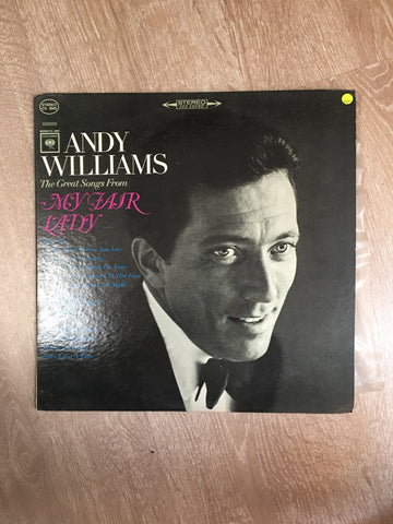 Andy Williams - The Great Songs From My Fair Lady - Vinyl LP Record - Opened  - Very-Good+ Quality (VG+)