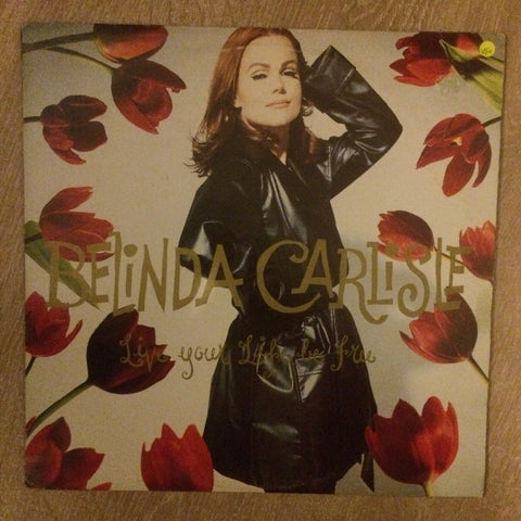 Belinda Carlisle ‎– Live Your Life Be Free - Vinyl LP Record - Opened  - Very-Good+ Quality (VG+) - C-Plan Audio