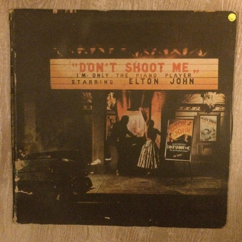 Elton John - Don't Shoot Me - I am Only The Piano Player - Vinyl LP Record - Opened  - Good+ Quality (G+) - C-Plan Audio