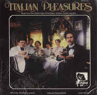 Giuliani*, Carulli*, Legnani* / Michael Newman (7), Sequoia String Quartet*, Laura Oltman ‎– Italian Pleasures - Vinyl LP - Opened  - Very-Good+ Quality (VG+)