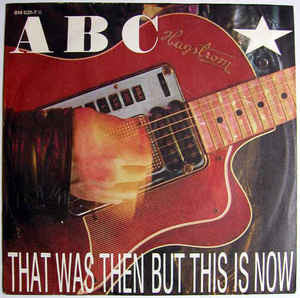ABC - That Was Then But This Is Now  - Vinyl LP - Opened  - Very-Good+ Quality (VG+)