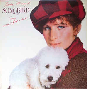 Barbara Streisand - Songbird  - Vinyl LP - Opened  - Very-Good+ Quality (VG+)