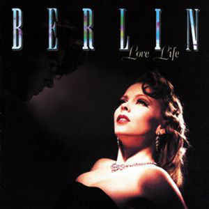 Berlin - Love Life  - Vinyl LP - Opened  - Very-Good+ Quality (VG+)