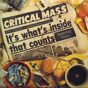 More Images - Critical Mass ‎– It's What's Inside That Counts -  Vinyl LP - Sealed