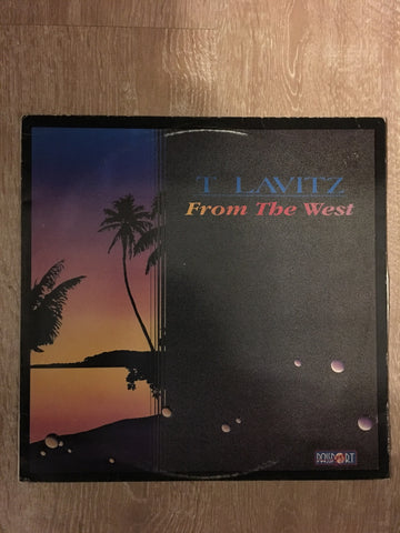 T Lavitz* ‎– From The West  - Vinyl LP - Opened  - Very-Good+ Quality (VG+)